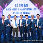Lễ Tri ân và Kỷ niệm 8 năm thành lập Perfect Media (P.1)